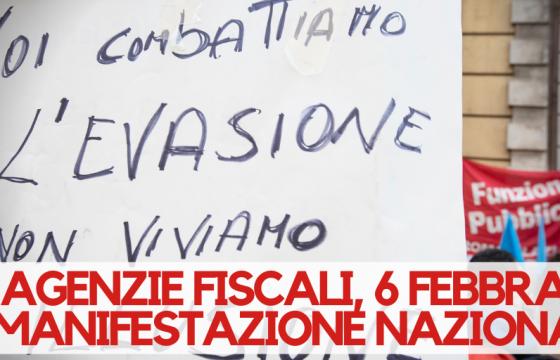 Agenzie fiscali in piazza, 6 febbraio manifestazione nazionale