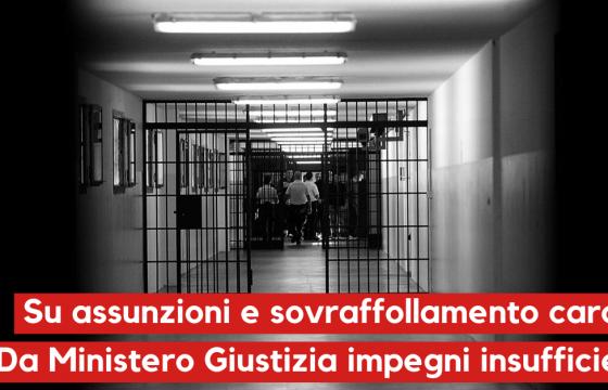 Fp Cgil, su assunzioni e sovraffollamento carceri da Ministero impegni insufficienti