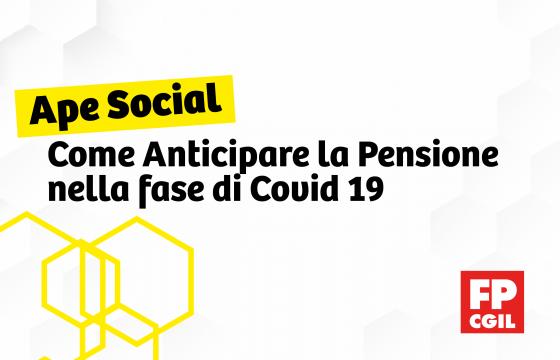 Ape Social, come anticipare la pensione nella fase di Covid 19
