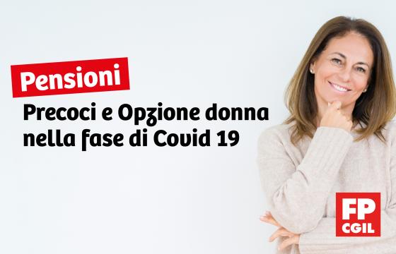 Precoci e Opzione Donna, come accedervi nella fase di Covid-19