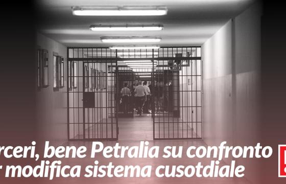 Carceri: Fp Cgil, bene Petralia su confronto per modifica sistema custodia