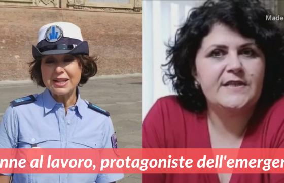 Donne al lavoro, protagoniste dell'emergenza (Parte 2)