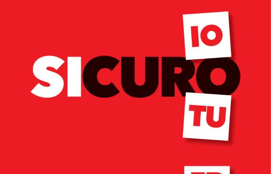 #sicuroIOsicuroTU, il nostro impegno: sicuri i lavoratori, sicuri i cittadini