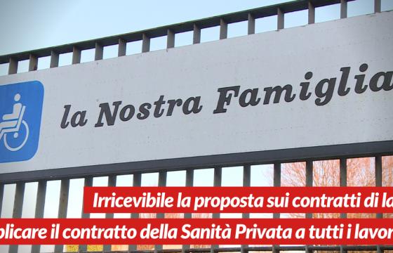 Sanità: Fp Cgil Cisl Fp Uil Fpl, irricevibile proposta contratti La Nostra Famiglia