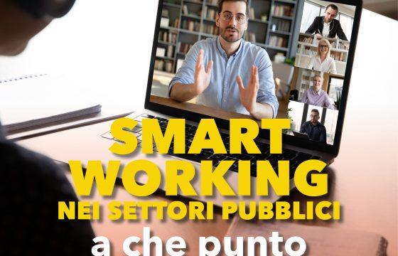 Smart working nei settori pubblici: a che punto siamo?